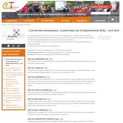 Cartes intercommunales : le point dans les 10 départements ACAL - avril 2016