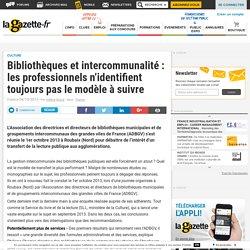 Bibliothèques et intercommunalité : les professionnels n'identifient toujours pas le modèle à suivre