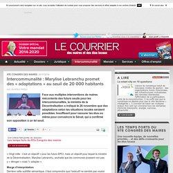 Intercommunalité: Marylise Lebranchu promet des«adaptations» auseuil de20000habitants