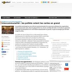 Intercommunalité : les préfets voient les cartes en grand