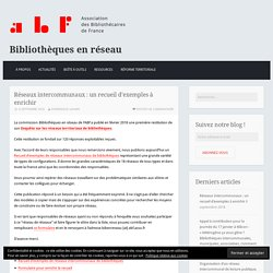 Réseaux intercommunaux : un recueil d'exemples à enrichir – Bibliothèques en réseau