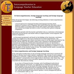 ILTE - The Report - 5.0 Intercomprehension, foreign language teaching and foreign language learning
