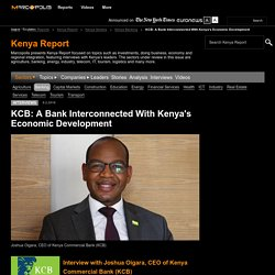 KCB: A Bank Interconnected With Kenya's Economic Development