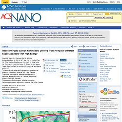 Interconnected Carbon Nanosheets Derived from Hemp for Ultrafast Supercapacitors with High Energy - ACS Nano