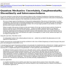 Quantum Mechanics: Uncertainty, Complementarity, Discontinuity and Interconnectedness