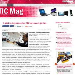TIC Mag, le premier portail de la veille technologique au Cameroun - E-post va interconnecter 234 bureaux de postes