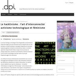 Le hacktivisme : l'art d'interconnecter activisme technologique et féminisme