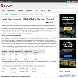 Switch Interconnection: 1000BASE-T or Standard Ethernet? - Blog of FS.COM