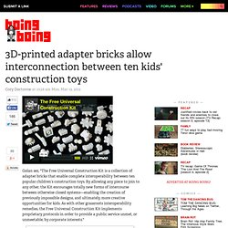 3D-printed adapter bricks allow interconnection between ten kids' construction toys