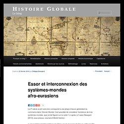 Essor et interconnexion des systèmes-mondes afro-eurasiens « His