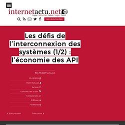 Les défis de l'interconnexion des systèmes (1/2) : l'économie des API