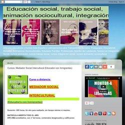 Mediador Social Intercultural (Educador con Inmigrantes)