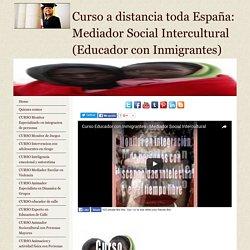 Curso mediador social intercultural -educador con inmigrantes-