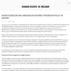Interculturalism and Immigration Reform? Integration Policy in Ireland – Human Rights in Ireland