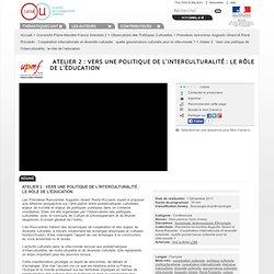 Atelier 2 : Vers une politique de l'interculturalité : le rôle de l'éducation - Université Pierre-Mendès-France Grenoble 2
