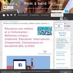 Éducation aux médias et à l'information : Réflexion critique, Créativité, Éducation, Interculturel, Citoyenneté, Connaissance et Durabilité (MIL CLICKS)