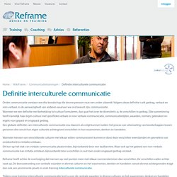 Definitie interculturele communicatie - Reframe