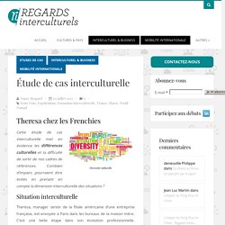 Etude de cas interculturelle -Regards Interculturels