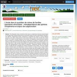 L'école dans le quotidien de mères de familles populaires ethnicisées : interdépendance des sphères d'expérience et enjeux de subjectivation - TEL - Thèses en ligne