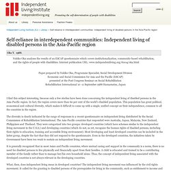 Self-reliance in interdependent communities: Independent living of disabled persons in the Asia-Pacific region