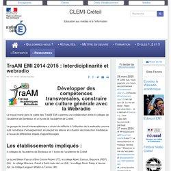 TraAM EMI 2014-2015 : Interdiciplinarité et webradio