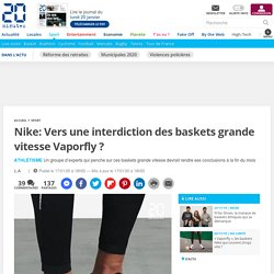 Nike: Vers une interdiction des baskets grande vitesse Vaporfly ?
