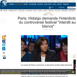Paris: Hidalgo demande l'interdiction du controversé festival « interdit aux blancs »
