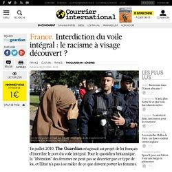 France. Interdiction du voile intégral: le racisme à visage découvert?