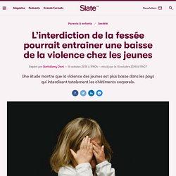 L'interdiction de la fessée pourrait entraîner une baisse de la violence chez les jeunes