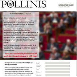 Pétition aux députés pour l'interdiction des pesticides néonicotinoïdes tueurs d'abeilles