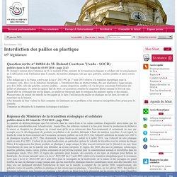 JO SENAT 17/10/19 Au sommaire: 04804 de M. Roland Courteau:Interdiction des pailles en plastique