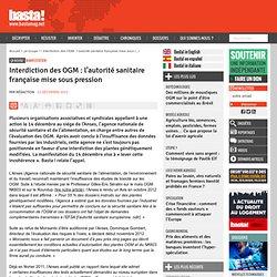 Interdiction des OGM : l'autorité sanitaire française mise sous pression - Manifestation
