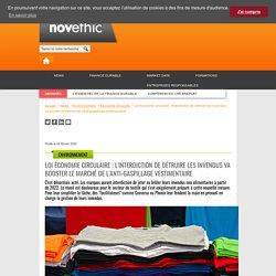 Loi économie circulaire : l'interdiction de détruire les invendus va booster le marché de l'anti-gaspillage vestimentaire