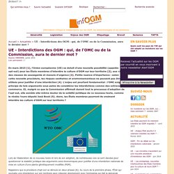 UE - Interdictions des OGM : qui, de l'OMC ou de la Commission, aura le