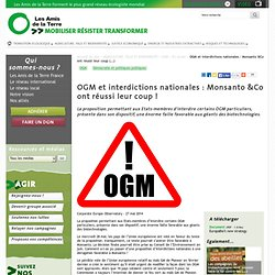 OGM et interdictions nationales : Monsanto &Co ont réussi leur coup !