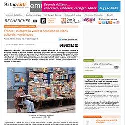 France : interdire la vente d'occasion de biens culturels numériques
