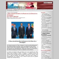 L'Otan entend interdire à la Russie et à la Chine de se développer par Thierry Meyssan