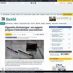 Un rapport propose d'interdire la cigarette électronique aux mineurs