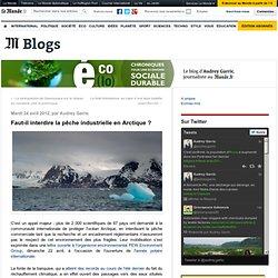 Faut-il interdire la pêche industrielle en Arctique