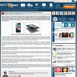 Apple veut interdire tous les produits Samsung Galaxy en Europe