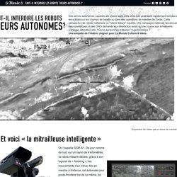 Faut-il interdire les robots tueurs autonomes ?