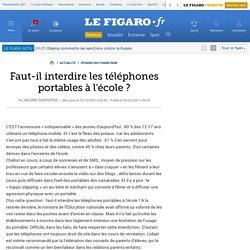 Faut-il interdire les téléphones portables à l'école?