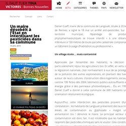 VICTOIRES - Bonnes nouvelles Un maire désobéit à l'État en interdisant les pesticides dans sa commune ACTU