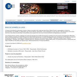OICRM : Observatoire interdisciplinaire de création et de recherche en musique : Base de données du LMHS