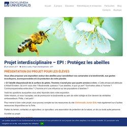 Projet interdisciplinaire – EPI : Protégez les abeilles – Encyclopædia Universalis