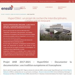 HyperOtlet :un projet de recherche interdisciplinaire, collaboratif et innovant