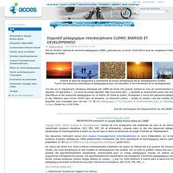 Dispositif p?dagogique interdisciplinaire CLIMAT, ENERGIE ET DEVELOPPEMENT ? Portal