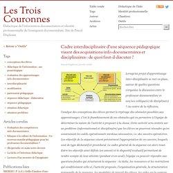 Cadre interdisciplinaire d'une séquence pédagogique visant des acquisitions info-documentaires et disciplinaires : de quoi faut-il discuter ?