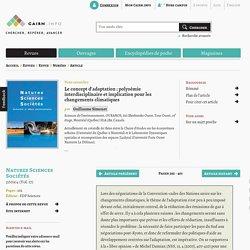 Le concept d'adaptation: polysémie interdisciplinaire et implication pour les changements climatiques