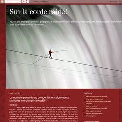 Sur la corde raide!: La nouvelle panacée au collège: les enseignements pratiques interdisciplinaires (EPI)